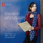Schubert: Sonatines for Violin and Piano; Rondo for Violin and Strings / Sara Trickey, violin; Daniel tong, piano; Callino Qrt.