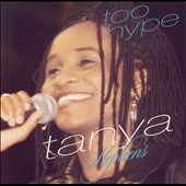 Tanya Stephens: Too Hype