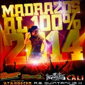 Various Artists: Madrazos Al 100% 2014