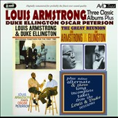 Duke Ellington/Louis Armstrong/Oscar Peterson: Three Classic Albums Plus