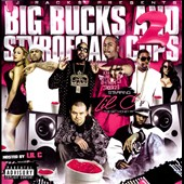 Z-Ro/Lil C: Big Bucks & Styrofoam Cups, Vol. 2 [PA]