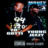 Yo Gotti/Young Jeezy: Face Card [PA]