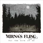 Mirna's Fling: For the Love of Me [Digipak]