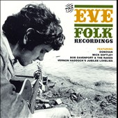 Various Artists: The Eve Folk Recordings