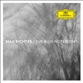 Max Richter: The Blue Notebooks / Max Richter,  Tilda Swinton,  Philip Sheppard,  Natalia Bonnerr