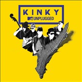 Kinky: MTV Unplugged *