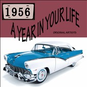 Various Artists: A Year in Your Life: 1956