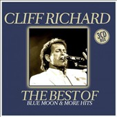 Cliff Richard: The Best of: Blue Moon & More Hits