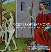 Figures of Harmony: Songs of Codex Chantilly c. 1390 / Ferrara Ensemble; Crawford Young [4 CDs]