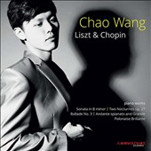 Liszt & Chopin: Piano Works / Chao Wang, piano