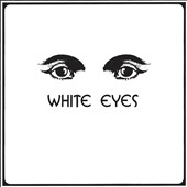 White Eyes (Missouri): White Eyes [Digipak]