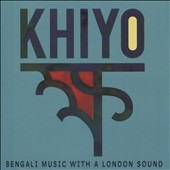 Khiyo/Alom: Khiyo: Bengali Music with a London Sound