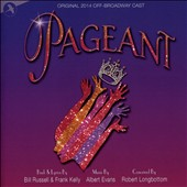 Albert Evans: 'Pageant' (Lyrics: Bill Russell & Frank Kelly) / Original 2014 Off-Broadway Cast
