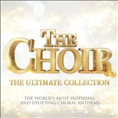 The  Choir: Ultimate Collection