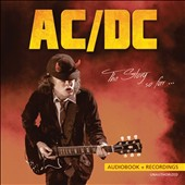 AC/DC: The Story So Far