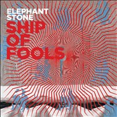 Elephant Stone: Ship of Fools *