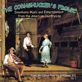 Various Artists: The Cornshucker's Frolic, Vol. 1