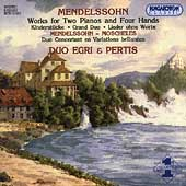 Mendelssohn: Works for Two Pianos / Duo Egri & Pertis
