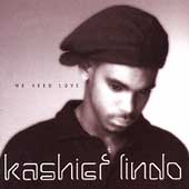 Kashief Lindo: We Need Love