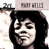 Mary Wells: 20th Century Masters: The Millennium Collection: Best of Mary Wells
