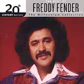 Freddy Fender: 20th Century Masters - The Millennium Collection: The Best of Freddy Fender