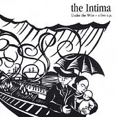 The Intima: Under the Wire [EP]