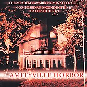 Lalo Schifrin (Composer): The Amityville Horror (The Academy Award Nominated Score)