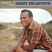 The Belafonte Folk Singers/Harry Belafonte: Platinum & Gold Collection