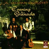 Evening in Granada / L.A. Guitar Quartet