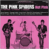 The Pink Spiders: Hot Pink