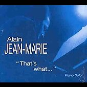 Alain Jean-Marie: That's What Dreams Are Made Of