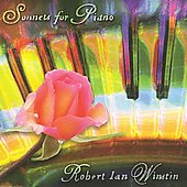 Robert Ian Winstin: Sonnets for Piano / Robert Ian Winstin