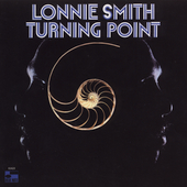 Dr. Lonnie Smith (Organ): Turning Point [Remaster]