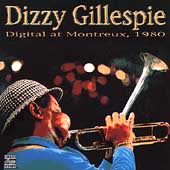 Dizzy Gillespie: Digital at Montreux, 1980