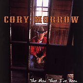 Cory Morrow: The Man That I Have Been