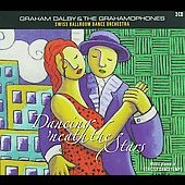 Graham Dalby & the Grahamophones: Dancing Neath The Stars [Digipak]