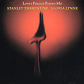 Stanley Turrentine: Love's Finally Found Me