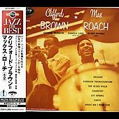 Clifford Brown (Jazz)/Clifford Brown/Max Roach Quintet (Jazz)/Max Roach/Max Roach Quintet: Clifford Brown & Max Roach [Japan]