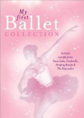 My First Ballet Collection: Tchaikovsky, Adam, Mendelssohn [DVD]