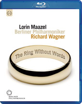 Wagner: The Ring Without Words / Maazel, Berlin PO [Blu-Ray]