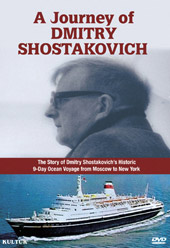 A Journey of Dmitry Shostakovich: From Moscow to New York [DVD]