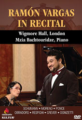 Recital at Wigmore Hall - A selection of songs by Schumann, Moreno, Ponce, Respighi, Donizetti et al. / Ramón Vargas, tenor; Mzia Bachtouridze, piano [DVD]