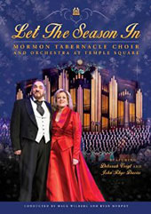 Let The Season In - A celebration of Charles Dickens and the music of Christmas / Deborah Voigt, soprano; John Rhys-Davies, actor; Mormon Tabernacle Choir [DVD]