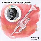 Louis Armstrong: I Like Jazz: The Essence of Louis Armstrong
