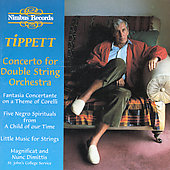 Tippett: Concerto for Double String Orchestra, etc