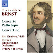 Ernst: Concerto Path&eacute;tique, Concertino / Grubert, et al