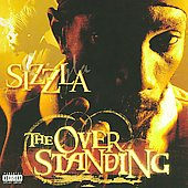 Sizzla: The Overstanding [PA]