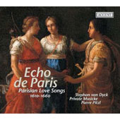 Echo de Paris - Parisian Love Songs 1610-1660 / Pitzl, et al