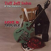 Jeff Salen: Love and Trouble *