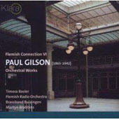 Flemish Connection VI - Gilson: Orchestral Works
